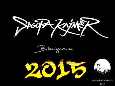 Sagopa Kajmer Bilmiyorum 2015